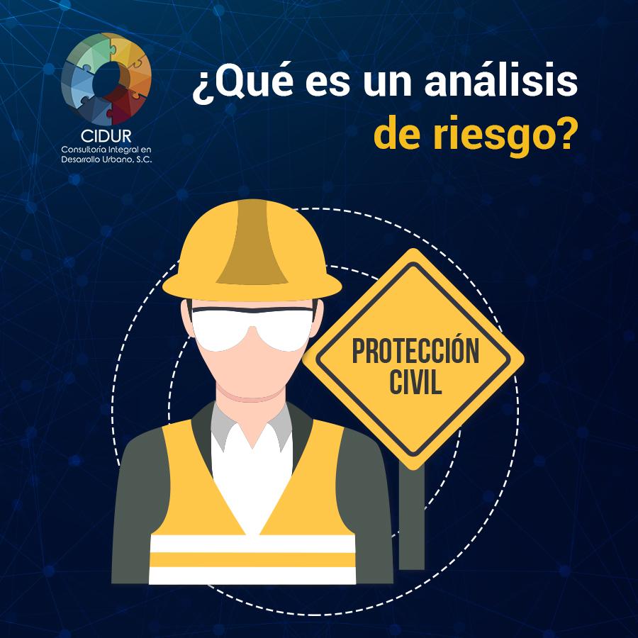 Análisis de riesgos para cumplimiento de Protección Civil