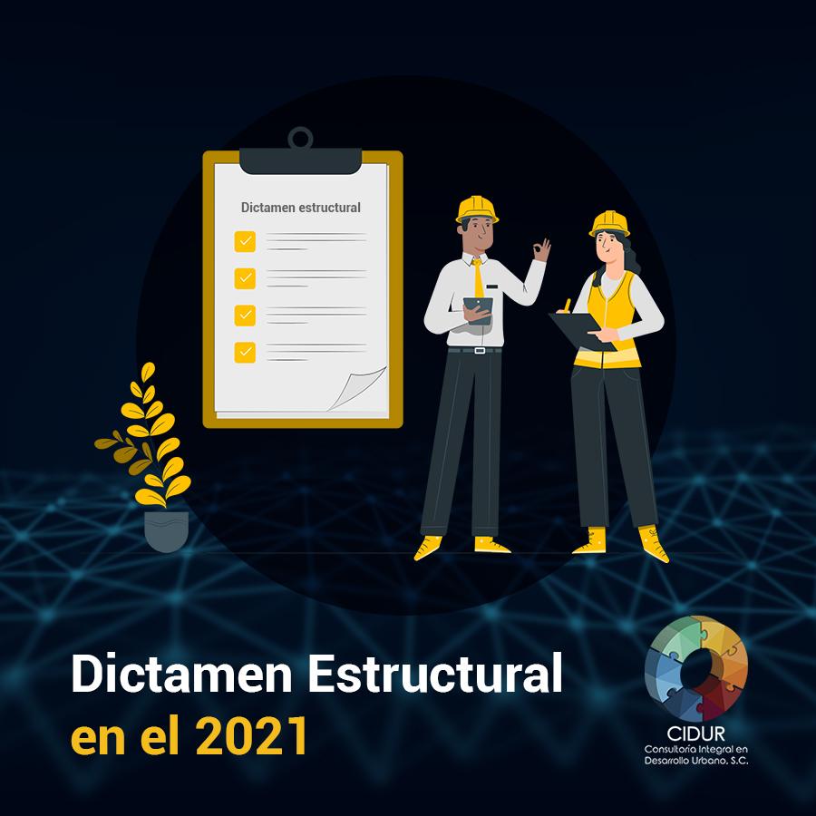 Dictamen estructural en 2021